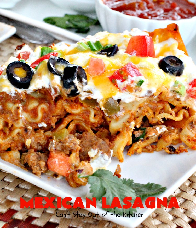 Mexican Lasagna Recipe: Can't Stay Out Of The Kitchen