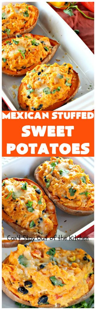 Mexican Stuffed Sweet Potatoes | Can't Stay Out of the Kitchen