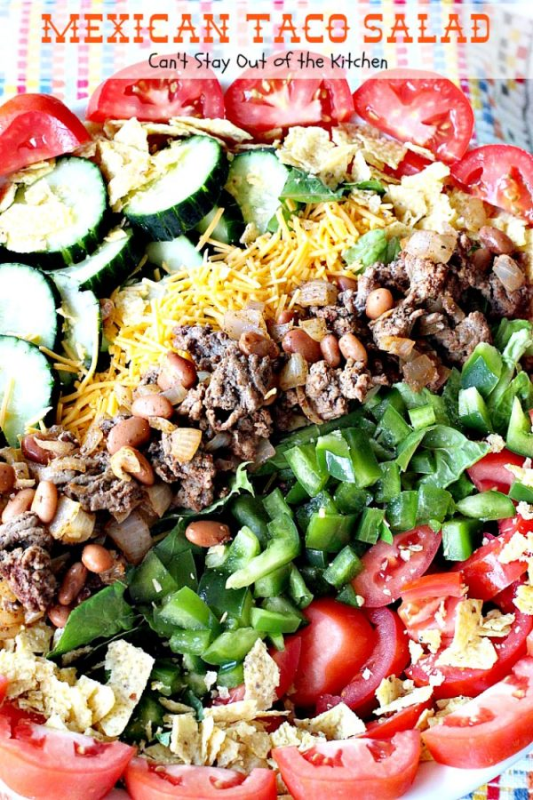 Mexican Taco Salad | Can't Stay Out of the Kitchen | dynamite #TexMex #salad with spicy #groundbeef, #pintobeans, #cheese & tortilla chips. Great for summer potlucks. #glutenfree