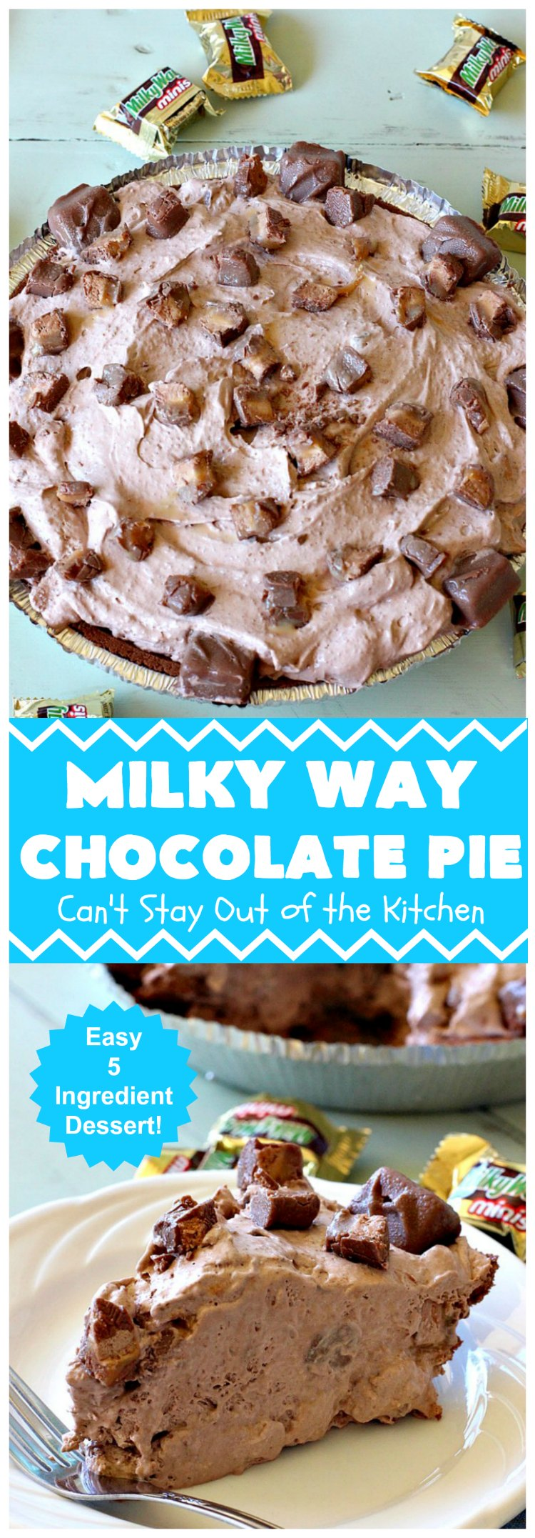 Milky Way Chocolate Pie | Can't Stay Out of the Kitchen | This sensational #ChocolatePie is rich, decadent, gooey, chocolaty & absolutely amazing. It's filled with #MilkyWayBars and is marvelous for a #holiday or company #dessert. #pie #chocolate #MilkyWayCandyBars #ChocolateDessert #MilkyWayDessert #MilkyWayChocolatePie