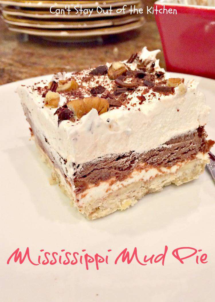 Mississippi Mud Pie - ...