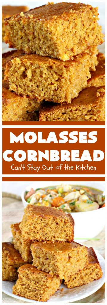 Molasses Cornbread | Can't Stay Out of the Kitchen | this fantastic #cornbread #recipe will knock your socks off! It's one of the best #southern-style cornbread recipes ever! It's very moist because it uses both buttermilk & sour cream. Every bite is irresistible & mouthwatering. Terrific on cold, winter nights with a bowl of #chili. #molasses #MolassesCornbread