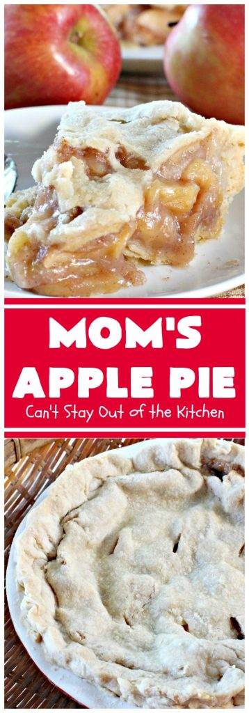 Mom's Apple Pie | Can't Stay Out of the Kitchen