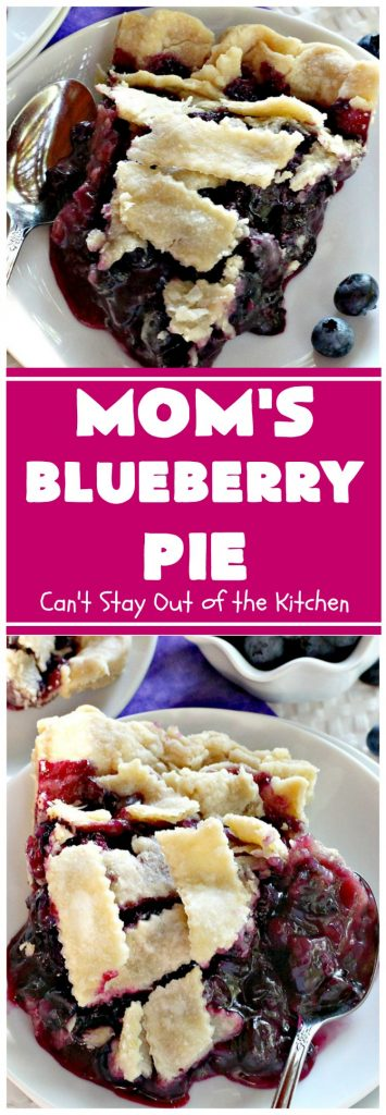 Mom's Blueberry Pie | Can't Stay Out of the Kitchen