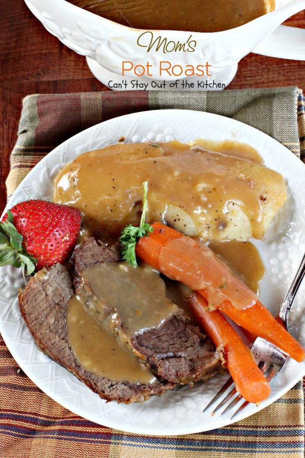 Mom's Pot Roast | Can't Stay Out of the Kitchen