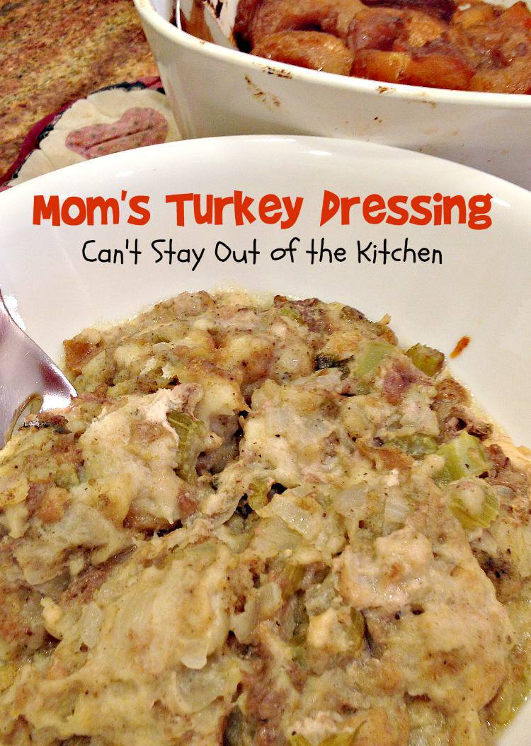 ve eaten Mom's Turkey Dressing every year for Thanksgiving since ...