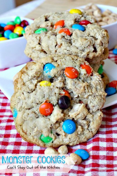 Monster Cookies| Can't Stay Out of the Kitchen | these scrumptious #cookies are filled with #M&Ms #peanuts #oatmeal #butterscotchchips and #peanutbutter. They are spectacular to say the least. #dessert