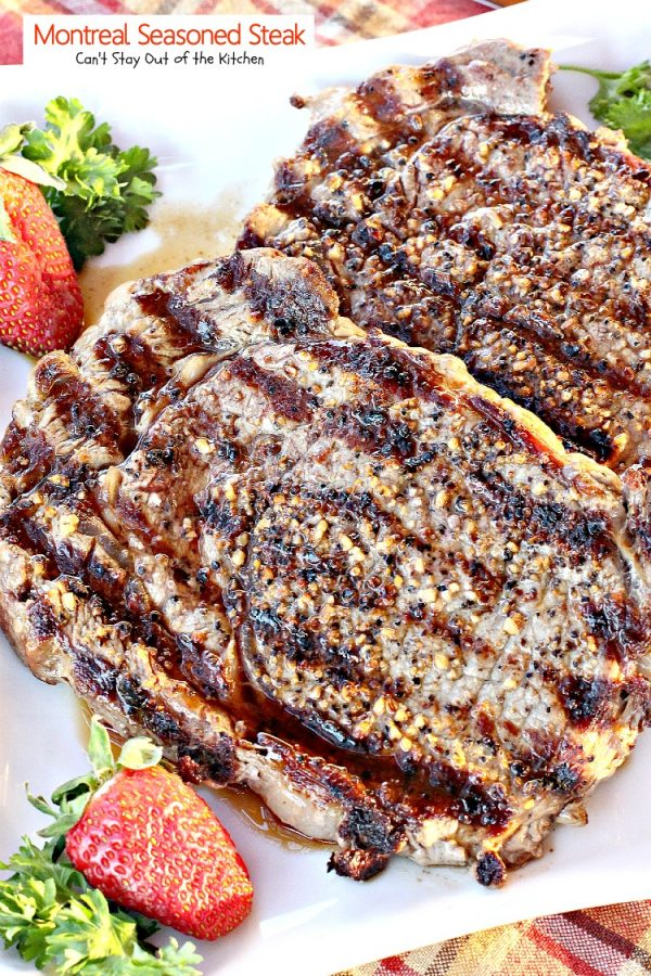 Montreal Seasoned Steak | Can't Stay Out of the Kitchen | amazing 2-ingredient #steak recipe. This one is succulent and delectable. #beef #glutenfree