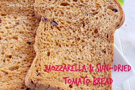 Mozzarella and Sun-Dried Tomato Bread - IMG_3755.jpg