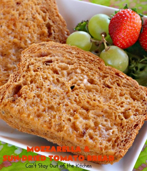 Mozzarella and Sun-Dried Tomato Bread | Can't Stay Out of the Kitchen | this fantastic #bread is so quick & easy since it's made in the #breadmaker. The savory flavors of #MozzarellaCheese, #SunDriedTomatoes, basil & oregano really come through making this one spectacularly tasting #HomeBakedBread. Wonderful as a side dish for any entree. #Italian #MozzarellaAndSunDriedTomatoBread