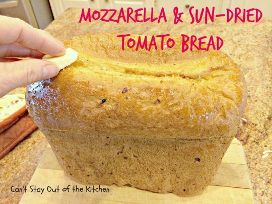Mozzarella and Sun-Dried Tomato Bread - IMG_8200.jpg