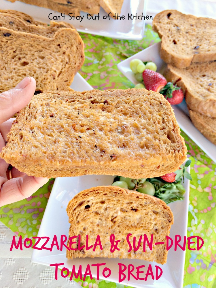 Mozzarella and Sun-Dried Tomato Bread | Can't Stay Out of the Kitchen