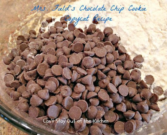 Mrs. Field's Chocolate Chip Cookie Copycat Recipe - IMG_6911