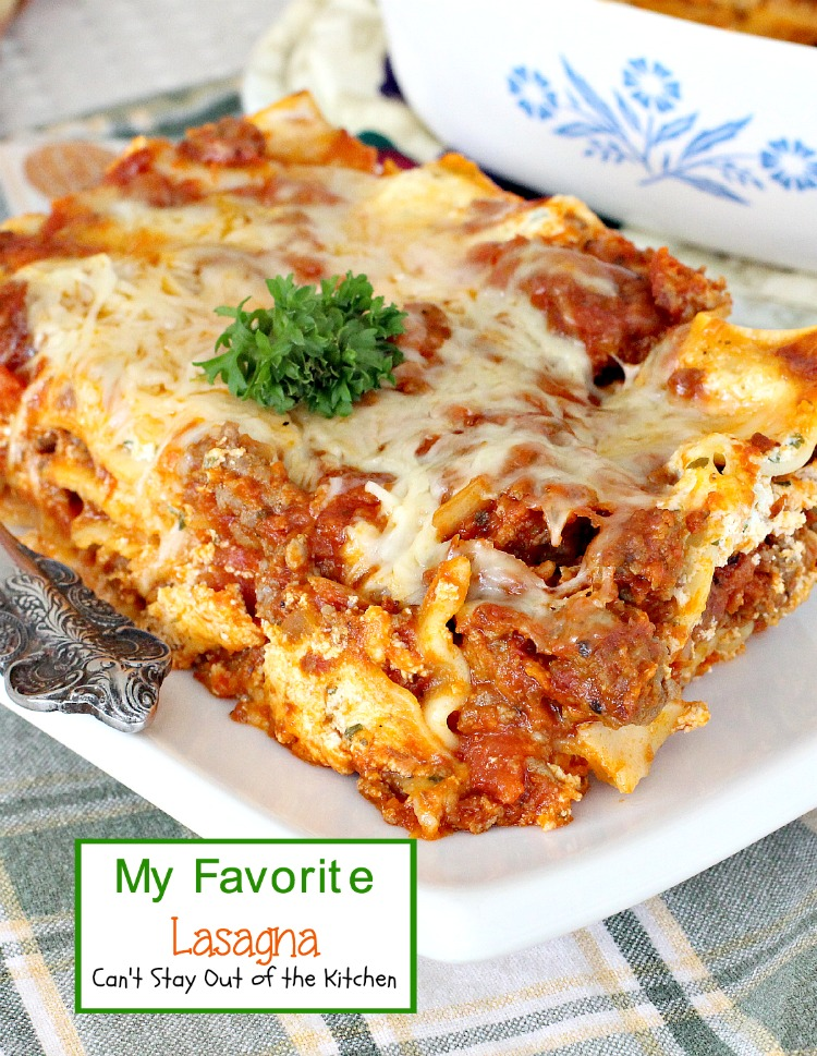 My Favorite Lasagna | Can't Stay Out of the Kitchen | this is our favorite #lasagna using both #groundbeef and #Italiansausage and 3 #cheeses. This one has a subtle kick to it from diced tomatoes with green chilies. #pasta