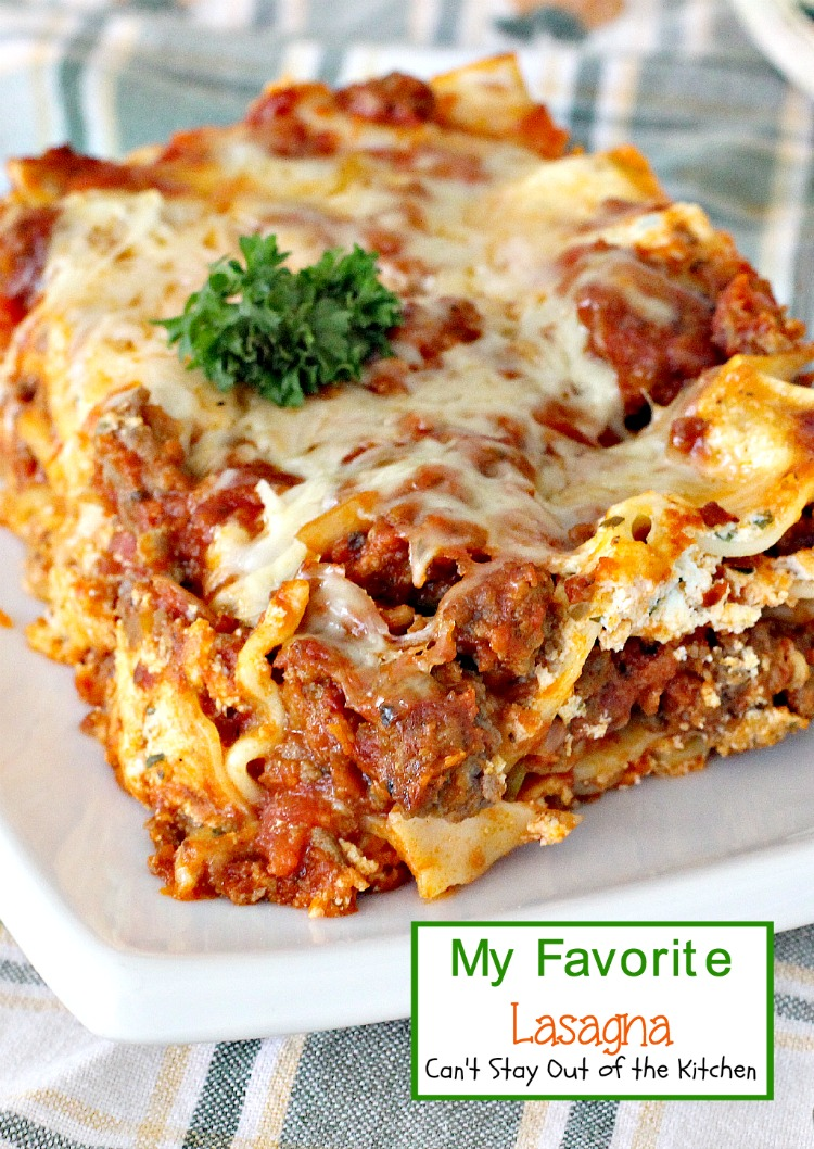 My Favorite Lasagna Can T Stay Out Of The Kitchen
