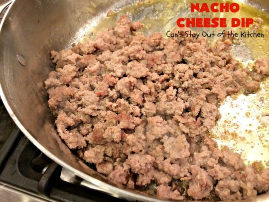 Nacho Cheese Dip | Can't Stay Out of the Kitchen | fantastic 4-ingredient #TexMex #appetizer that's fabulous for #tailgating, #NewYearsEve or #SuperBowl parties. #sausage #Velveeta