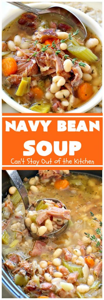 Navy Bean Soup | Can't Stay Out of the Kitchen