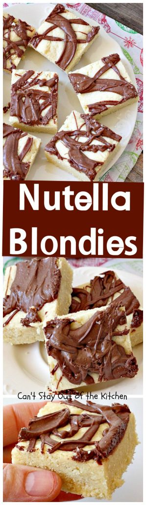 Nutella Blondies | Can't Stay Out of the Kitchen