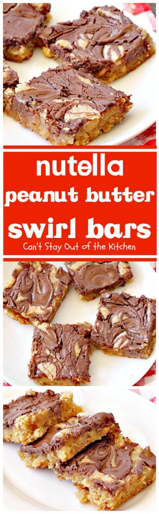 Nutella Peanut Butter Swirl Bars | Can't Stay Out of the Kitchen