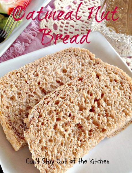 Oatmeal Nut Bread - IMG_7690.jpg.jpg