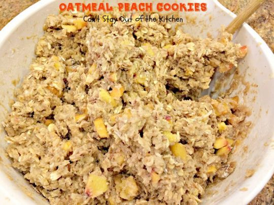 Oatmeal Peach Cookies | Can't Stay Out of the Kitchen | amazing #oatmeal #cookies with #peaches #coconut and #pecans. #oatmealcookie #dessert.
