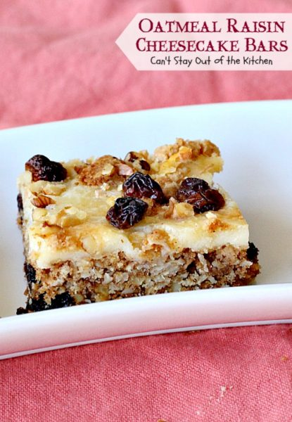 Oatmeal Raisin Cheesecake Bars | Can't Stay Out of the Kitchen | traditional #oatmealraisin #cookies with a luscious #cheesecake layer make for a #brownie to die for! #dessert