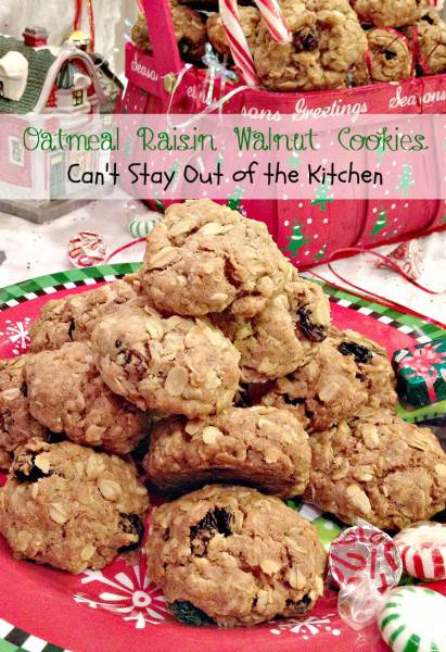 Oatmeal Raisin Walnut Cookies are always a favorite wherever we serve ...