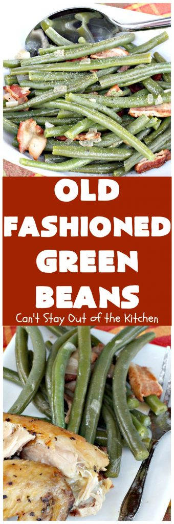 Old-Fashioned Green Beans | Can't Stay Out of the Kitchen