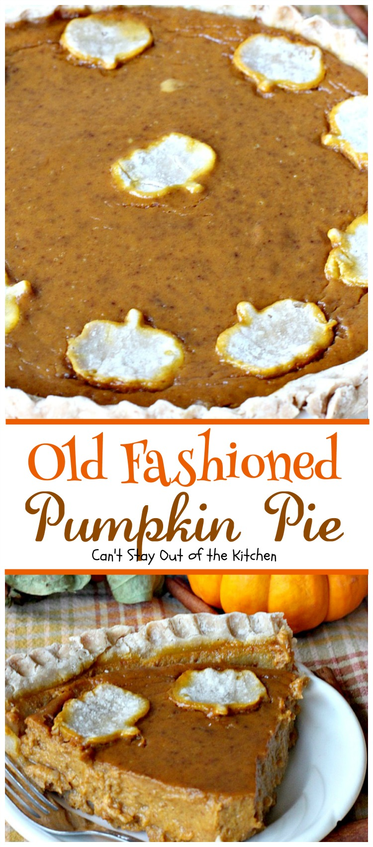 Old Fashioned Pumpkin Pie   Can't Stay Out of the Kitchen   the BEST # ...