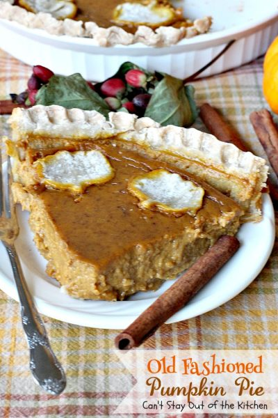 Old Fashioned Pumpkin Pie | Can't Stay Out of the Kitchen | the BEST #pumpkinpie ever! Great for #Thanksgiving or #christmas. #pie #dessert