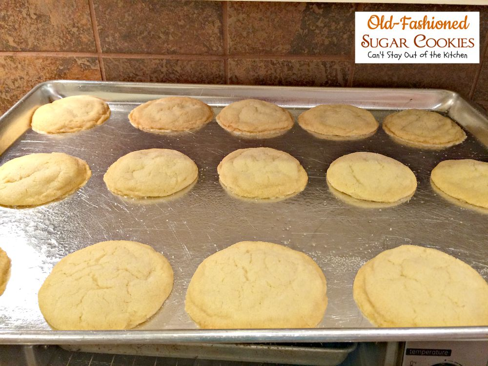 Old-Fashioned Sugar Cookies | Can't Stay Out of the Kitchen | these ...