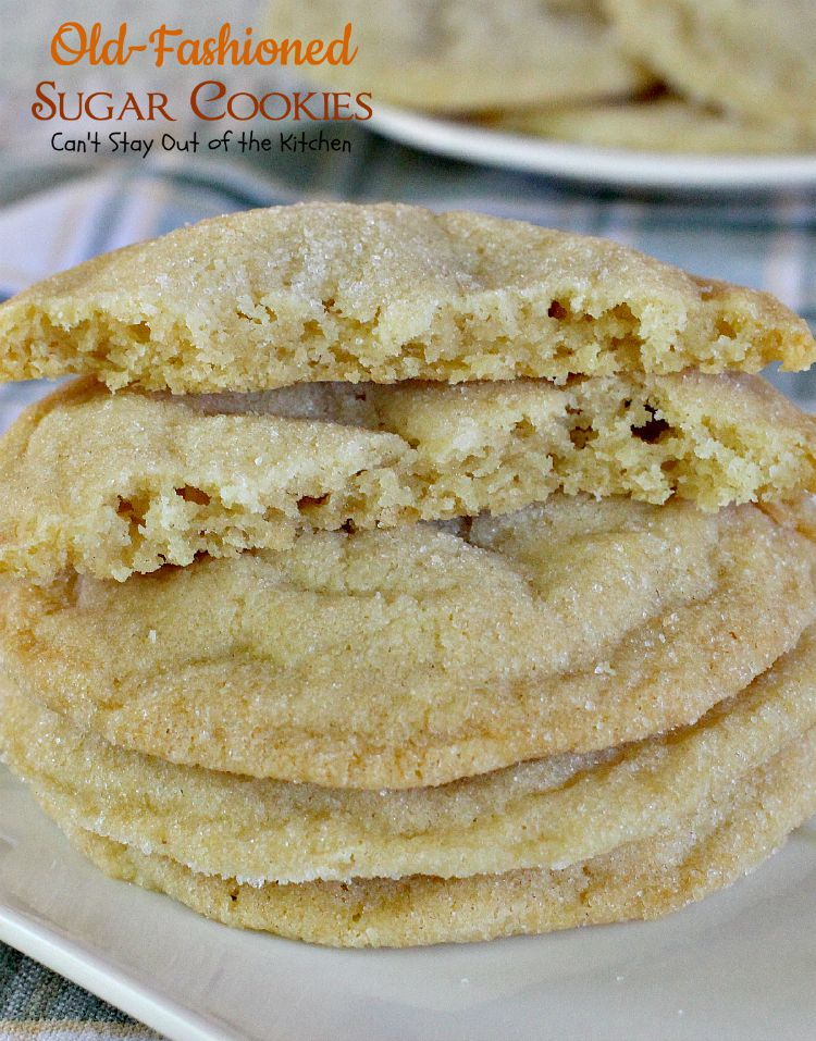 Old-Fashioned Sugar Cookies | Can't Stay Out Of The Kitchen ...