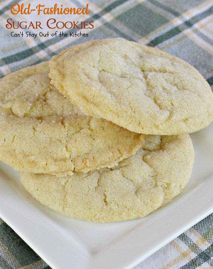 Old-Fashioned Sugar Cookies are so quick and easy to make, plus they ...