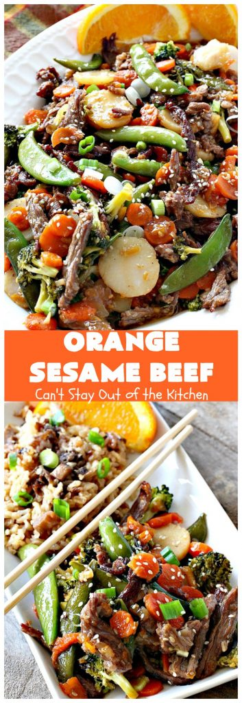 Orange Sesame Beef | Can't Stay Out of the Kitchen