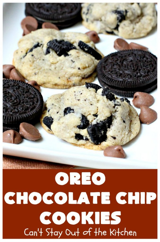Oreo Chocolate Chip Cookies | Can't Stay Out of the Kitchen | these outrageous #cookies are insanely good. If you need a #chocolate fix, this is the #dessert to try! Great for #tailgating, potlucks & #holiday parties, too. #Oreos #ChocolateDessert #OreoDessert #ChocolateChips #OreoChocolateChipCookies
