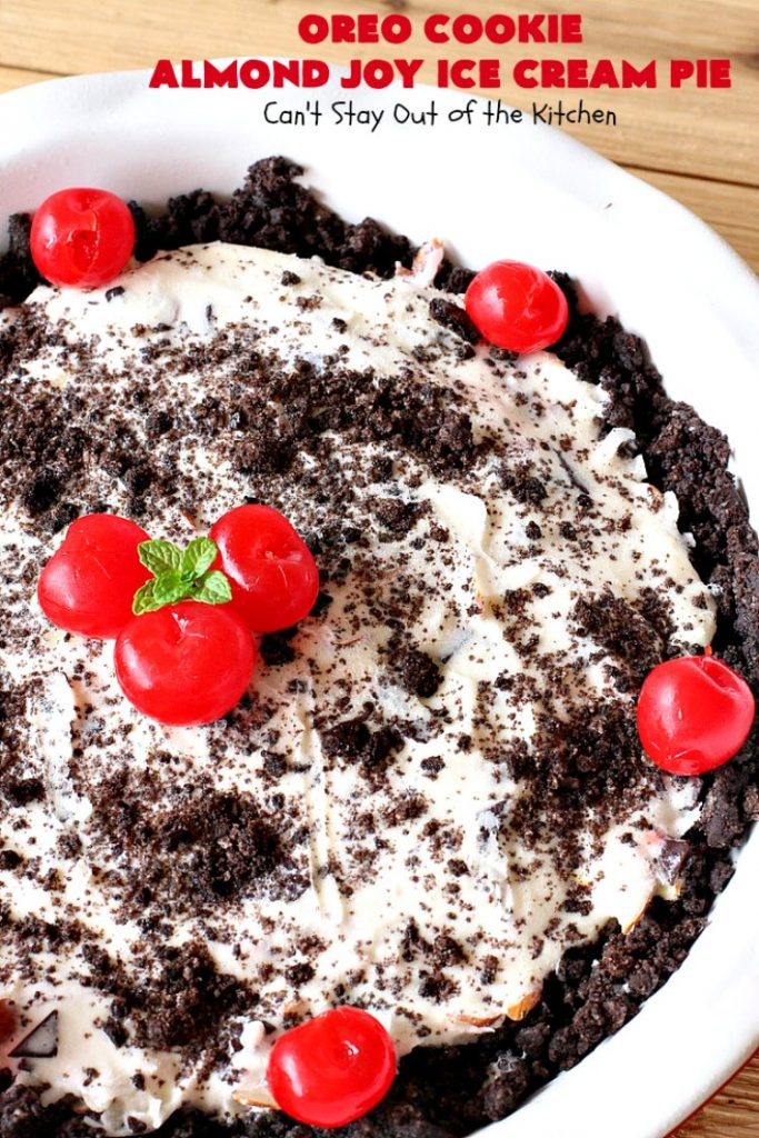 Oreo Cookie Almond Joy Ice Cream Pie   Can't Stay Out of the Kitchen   Wow your family and friends with this spectacular #IceCreamPie for #MothersDay! It combines the best of #Oreos with #AlmondJoyBars! Plus, it's a super easy 5-ingredient #dessert to die for! #Holiday #Pie #HolidayDessert #ChocolateDessert #OreoDessert #AlmondJoyDessert #ChocolatePie #OreoPie #IceCream #AlmondJoyPie #OreoCookieAlmondJoyIceCreamPie