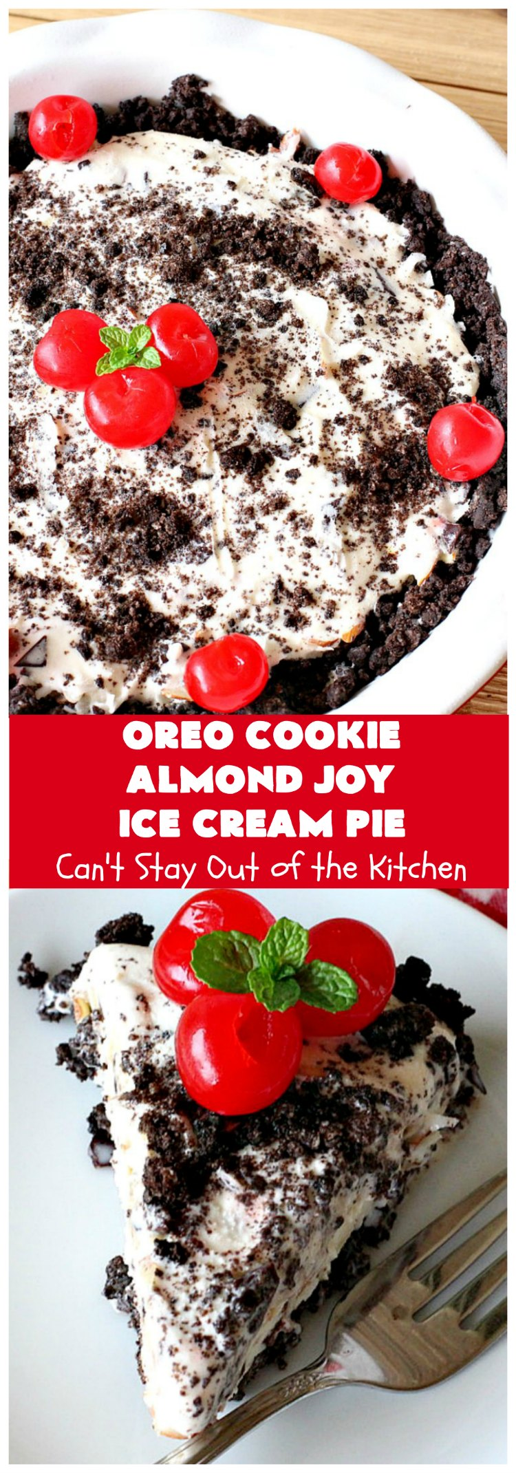 Oreo Cookie Almond Joy Ice Cream Pie | Can't Stay Out of the Kitchen | Wow your family and friends with this spectacular #IceCreamPie for #ValentinesDay! It combines the best of #Oreos with #AlmondJoyBars! Plus, it's a super easy 5-ingredient #dessert to die for! #Holiday #Pie #HolidayDessert #ChocolateDessert #OreoDessert #AlmondJoyDessert #ChocolatePie #OreoPie #IceCream #AlmondJoyPie #OreoCookieAlmondJoyIceCreamPie