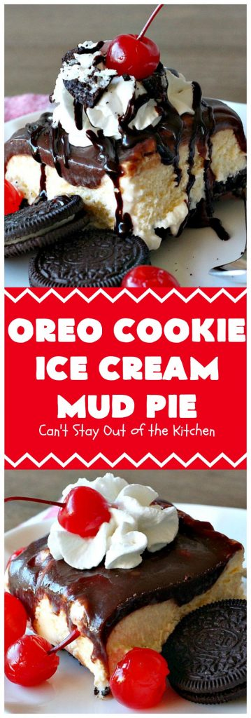 Oreo Cookie Ice Cream Mud Pie | Can't Stay Out of the Kitchen