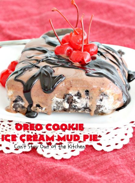 Oreo Cookie Ice Cream Mud Pie | Can't Stay Out of the Kitchen | this is a sensational #icecream #dessert with an #Oreo #cookie crust, an Oreo ice cream layer & a luscious #Ghirardelli #chocolate sauce on top. Drizzle with chocolate syrup & garnish with maraschino #cherries for the dessert of your dreams. Perfect for #holidays like #ValentinesDay.