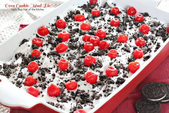 Oreo Cookie Mud Pie   Can't Stay Out of the Kitchen   this is one of our favorite layered #desserts. This is like #Oreo #cookie lasagna! #chocolate #cherries #cheesecake