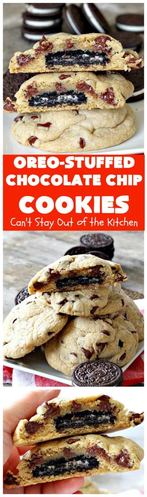 Oreo-Stuffed Chocolate Chip Cookies | Can't Stay Out of the Kitchen
