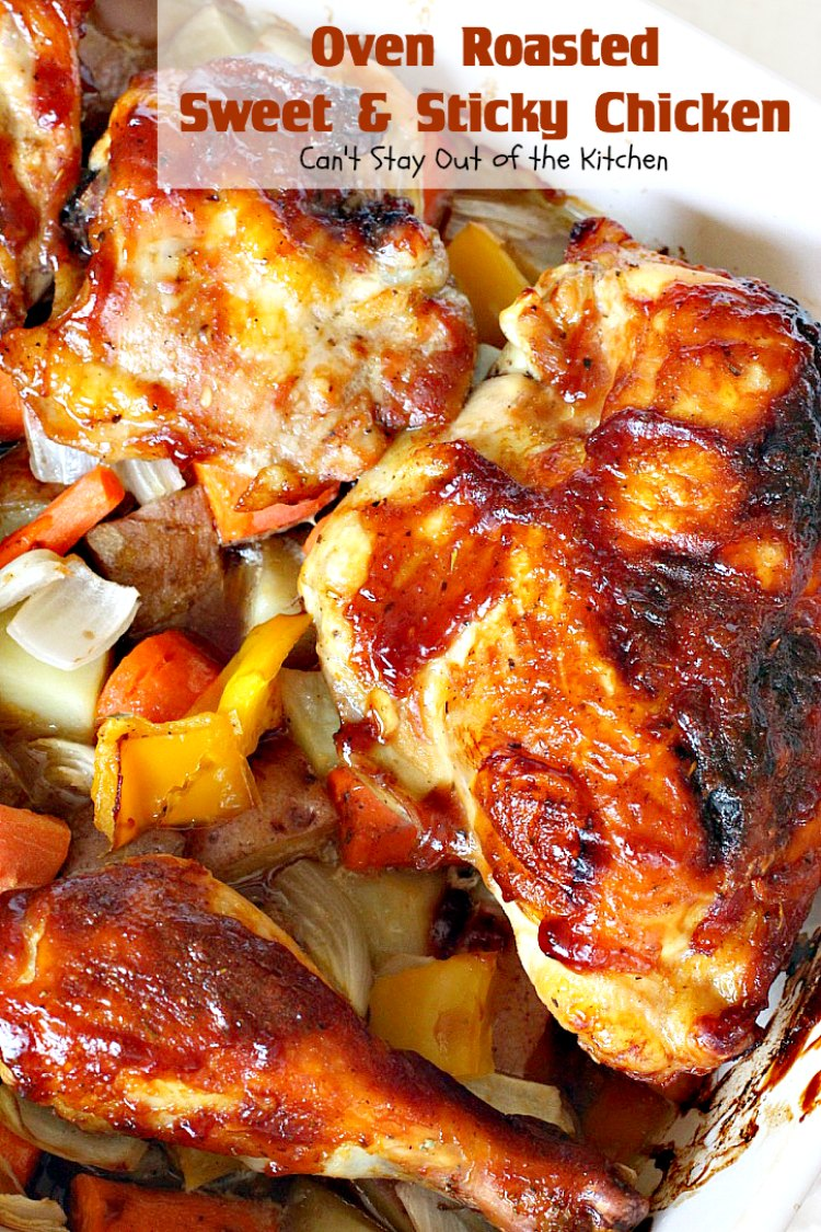 Oven Roasted Sweet and Sticky Chicken | Can't Stay Out of the Kitchen ...