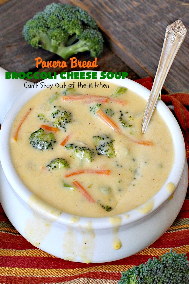 Panera Bread Broccoli Cheese Soup - Can\'t Stay Out of the Kitchen