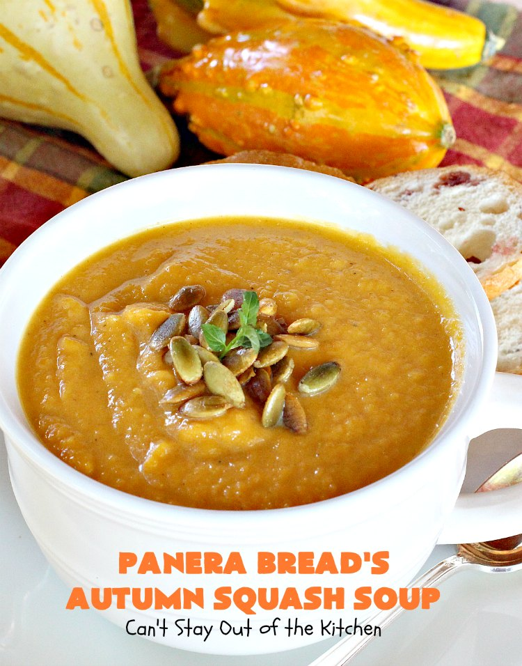 Panera Breadu0027s Autumn Squash Soup | Canu0027t Stay Out Of The Kitchen | This