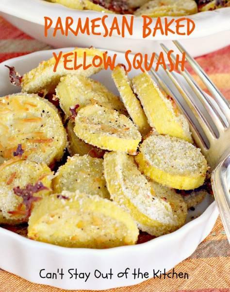 Parmesan Baked Yellow Squash - IMG_5131.jpg