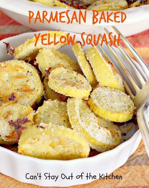 Parmesan Baked Yellow Squash - IMG_5131.jpg.jpg
