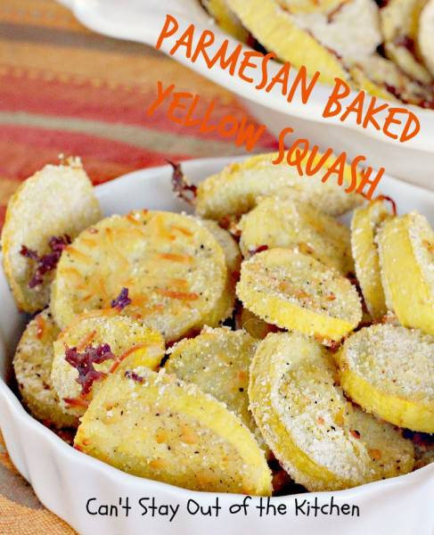 Parmesan Baked Yellow Squash - IMG_5133.jpg