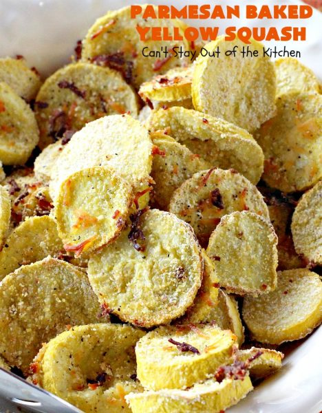 Parmesan Baked Yellow Squash | Can't Stay Out of the Kitchen | #YellowSquash never tasted as great as in this #recipe. It's baked in a #cornmeal coating with #ParmesanCheese sprinkled over top. So easy & delicious. Terrific #SideDish for #MothersDay or #FathersDay. #Healthy #LowCalorie #GlutenFree