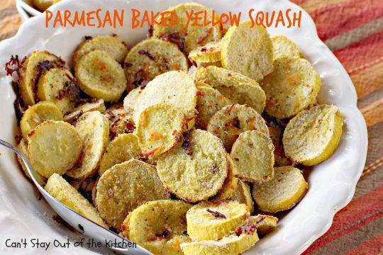 Parmesan Baked Yellow Squash - IMG_5134.jpg