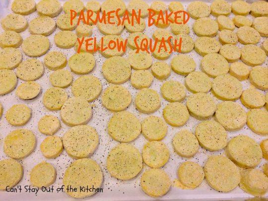 Parmesan Baked Yellow Squash - IMG_9628.jpg